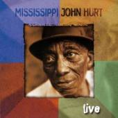 MISSISSIPPI JOHN HURT  - CD LIVE