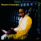 HAYES LOUIS QUINTET  - CD DREAMIN OF CANNONBALL