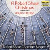 SHAW / MACKENZIE / REMY  - CD ANGELS ON HIGH A ROBERT SHAW C