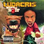 LUDACRIS  - CD WORD OF MOUF