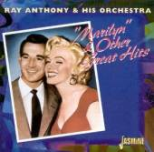 ANTHONY RAY  - CD MARILYN & OTHER GREAT HIT