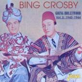 CROSBY BING  - 2xCD GOING HOLLYWOOD VOL.3