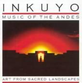 INKUYO  - CD ART FROM SACRED LANDSCAPE