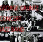 GRUNTZ GEORGE -CONCERT J  - CD GLOBAL EXCELLENCE