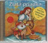 ROZPRAVKY  - CD ZLATA PRIADKA