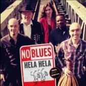 NO BLUES  - CD HELA HELA [DIGI]