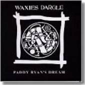 WAXIES DARGLE  - CD PADDY RYAN'S DREAM