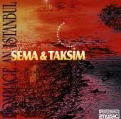 SEMA & TAKSIM  - CD HOMMAGE AN ISTANBUL