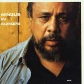 MINGUS CHARLES  - CD IN EUROPE