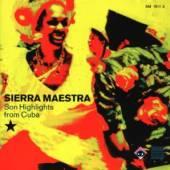 MAESTRA SIERRA  - CD SON HIGHLIGHTS FROM CUBA