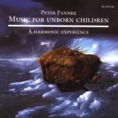 PANNKE PETER  - CD MUSIC FOR UNBORN CHILDREN