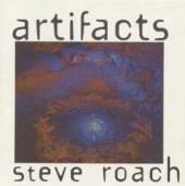 ROACH STEVE  - CD ARTIFACTS