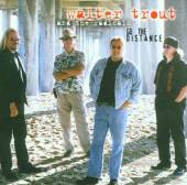 TROUT WALTER /BAND  - CD GO THE DISTANCE