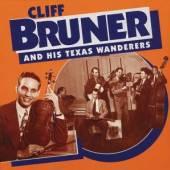 BRUNER CLIFF  - CD & HIS TEXAS WANDERERS