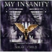 MY INSANITY  - CD SOLAR CHILD