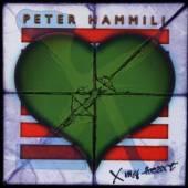 HAMMILL PETER  - CD X MY HEART