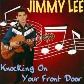 LEE JIMMY  - CD KNOCKING ON YOUR FRONT...