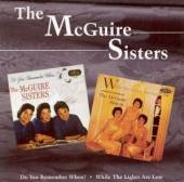 MCGUIRE SISTERS  - CD DO YOU REMEMBER WHEN ? /