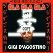 GIGI DAGOSTINO  - CD BLA BLA BLA