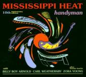MISSISSIPPI HEAT  - CD HANDYMAN