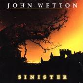 WETTON JOHN  - CD SINISTER