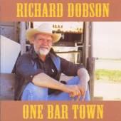 DOBSON RICHARD  - CD ONE BAR TOWN