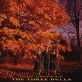 BROWNS  - CD THE THREE BELLS