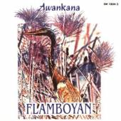 AWANKANA  - CD FLAMBOYAN