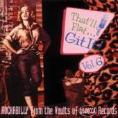 VARIOUS  - CD THAT'LL FLAT GIT IT 6