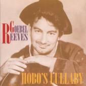 REEVES GOEBEL  - CD HOBO'S LULLABY