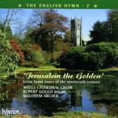 WELLS CATHEDRAL CHOIR / ARCHER..  - CD ENGLISH HYMN 2: JERUSALEM THE GOLDEN