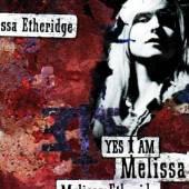 MELISSA ETHERIDGE  - CD YES I AM