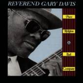 DAVIS GARY -REVEREND-  - CD PURE RELIGION & BAD COMPA