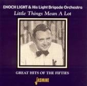 LIGHT ENOCH & LIGHT BRIG  - CD LITTLE THINGS MEAN A LOT