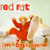 RED RAT  - CD I'M A BIG KID NOW