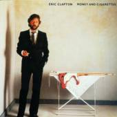 CLAPTON ERIC  - CD MONEY AND CIGARETTES