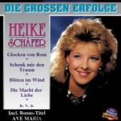 SCHAEFER HEIKE  - CD DIE GROSSEN ERFOLGE