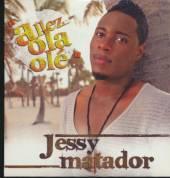 MATADOR JESSY  - CM ALLEZ OLA OLE