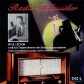 STECH WILLI  - CD RADIO KLASSIKER 1942-1943