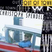 SPENDEL CHRISTOPH (D. JAMES F...  - CD OUT OF TOWN