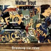 TROUT WALTER /BAND/  - CD BREAKING THE RULES