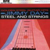 DAY JIMMY  - CD STEEL AND STRINGS..
