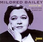 BAILEY MILDRED  - CD SQUEEZE MEI BIG HITS FROM