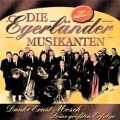 DIE EGERLANDER MUSIKANTEN  - CD DANKE ERNST MOSCH, DEINE