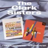 CLARK SISTERS  - CD SALUTE TO / SWING AGAIN