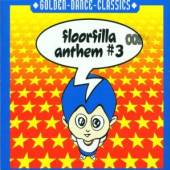 FLOORFILLA  - CD ANTHEM #3