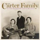 CARTER FAMILY  - CD IN THE SHADOW OF CLINCH M
