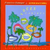 ZUMAQUE FRANCISCO &  - CD VOCES CARIBES