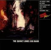 JONES BIG BAND QUINCY  - CD RADIO DAYS VOL 01