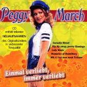 MARCH PEGGY  - CD EINMAL VERLIEBT, IMMER VE